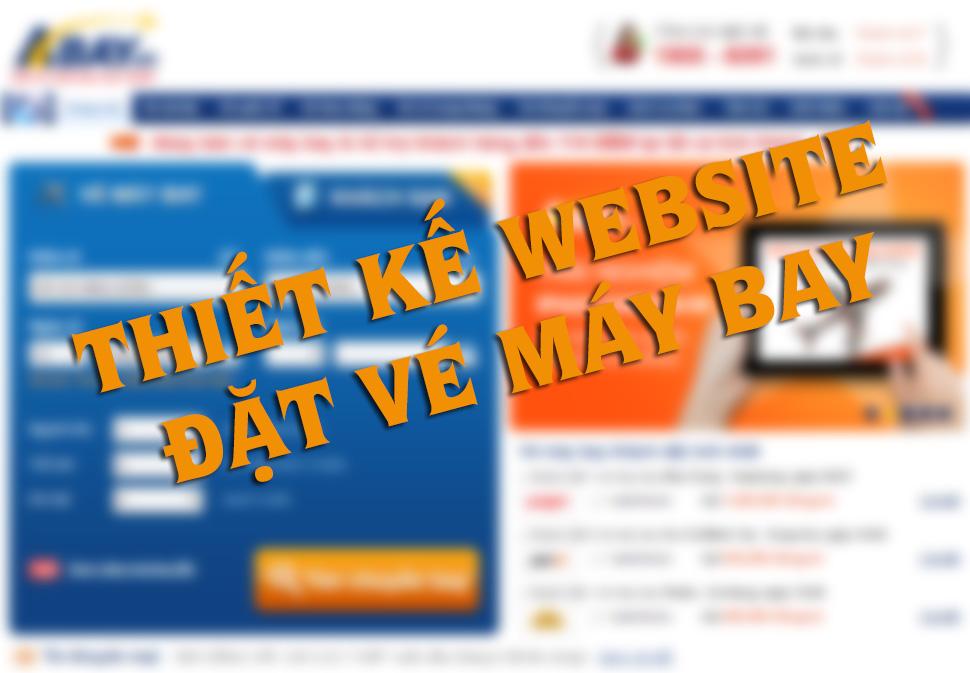 Thiết kế website đặt vé máy bay.