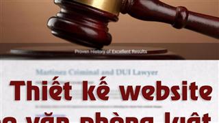 Thiết kế webstie cho văn phòng luật sư, chuyên nghiệp đẹp mắt.